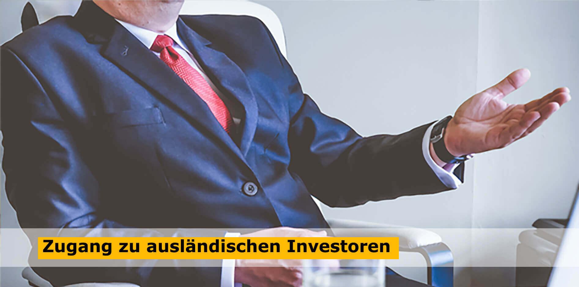 Zugang zu ausländischen Investoren